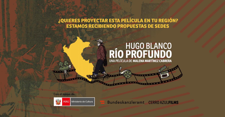 """Documental """"Hugo Blanco, Río Profundo"""" propone proyecciones para ..."""
